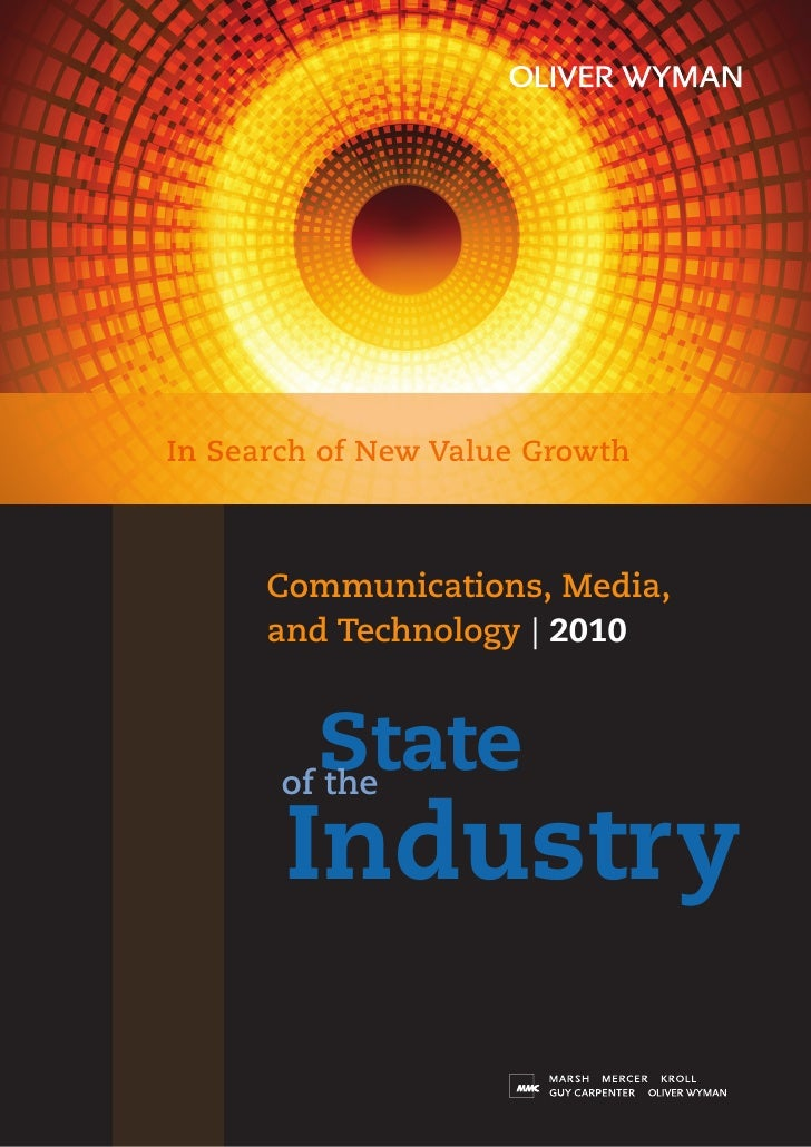 In Search of New Value Growth          Communications, Media,       and Technology | 2010            State        of the  ...