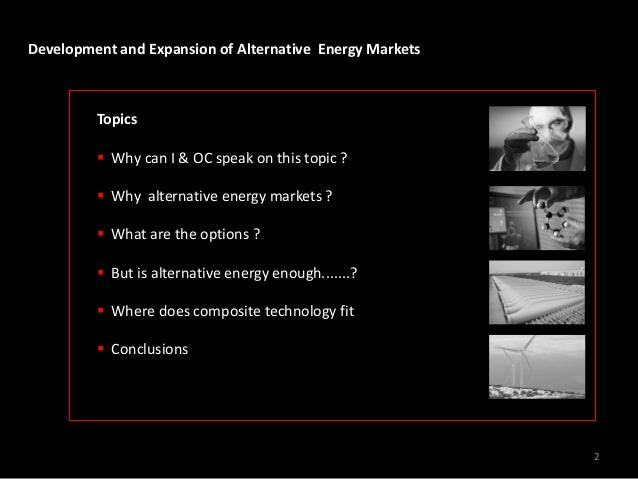 development and expansion of alternative energy markets jpg cb  development and expansion of alternative energy markets dr chris skinner director product platforms 1 2