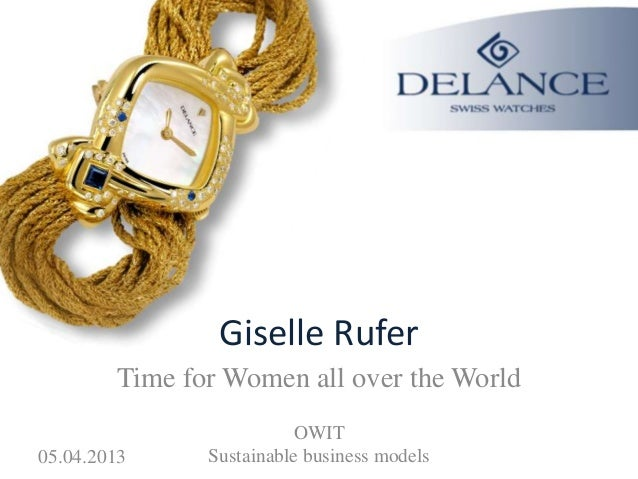 Giselle Rufer        Time for Women all over the World                         OWIT05.04.2013     Sustainable business mod...