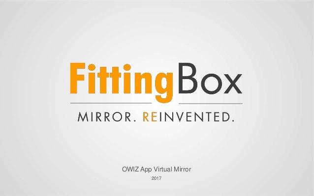 OWIZ App Virtual Mirror 2017
