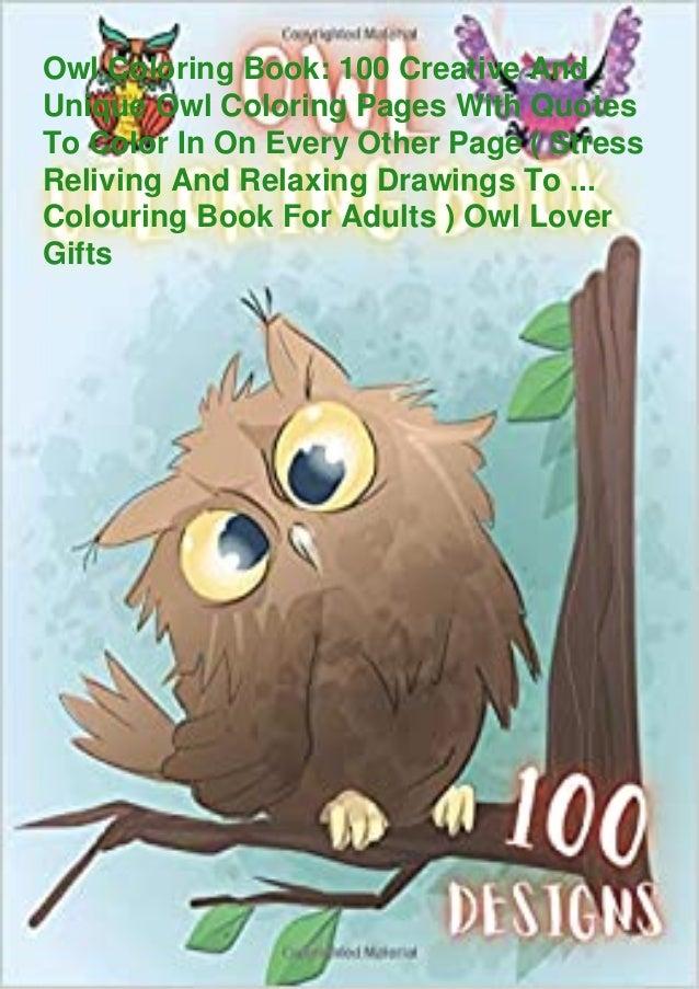 ⚡PDF❤download✓ Owl Coloring Book: 100 Creative And Unique Owl Colorin…
