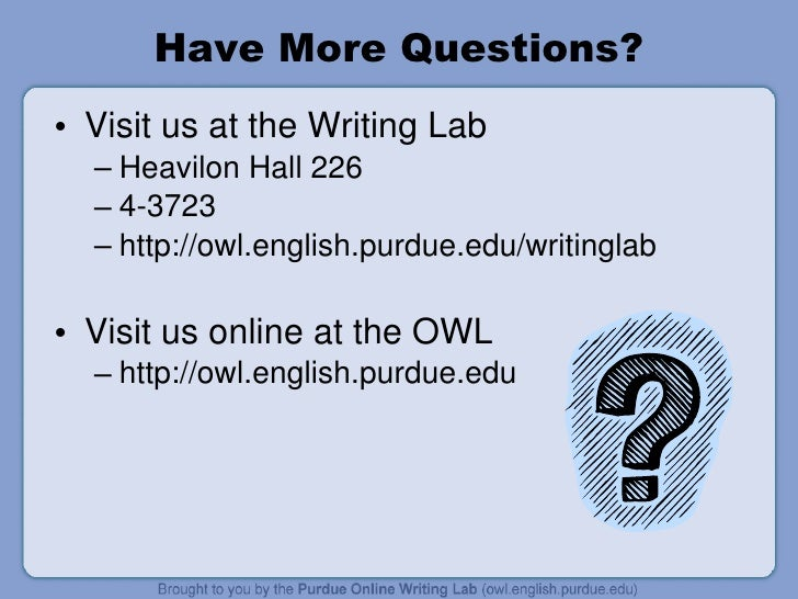 purdue owl argumentative essay conclusion How to write an argumentative essay conclusion paragraph  the length of paragraphs in these parts will vary depending on the length purdue owl.