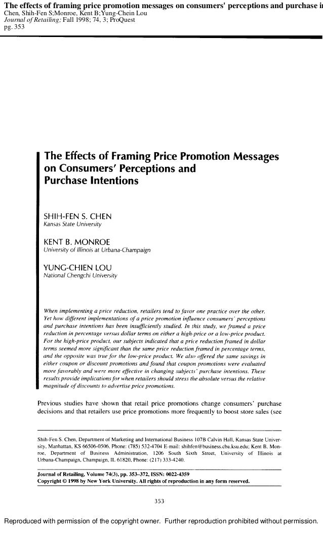 The effects of framing price promotion messages on consumers perceptions and purchase inChen, Shih-Fen S;Monroe, Kent B;Yu...