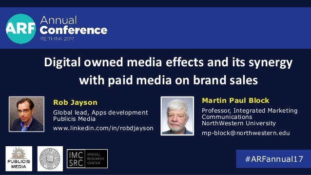Digital owned media effects and its synergy with paid media on brand sales Rob Jayson Global lead, Apps development Public...