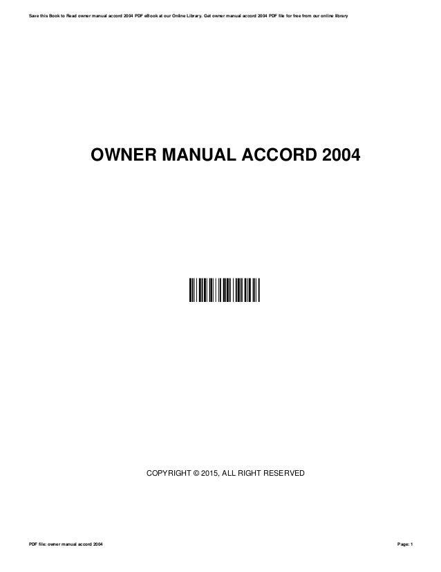 owner manual accord 2004 rh slideshare net Honda Accord Owners Manual Honda Accord Maintenance Manual