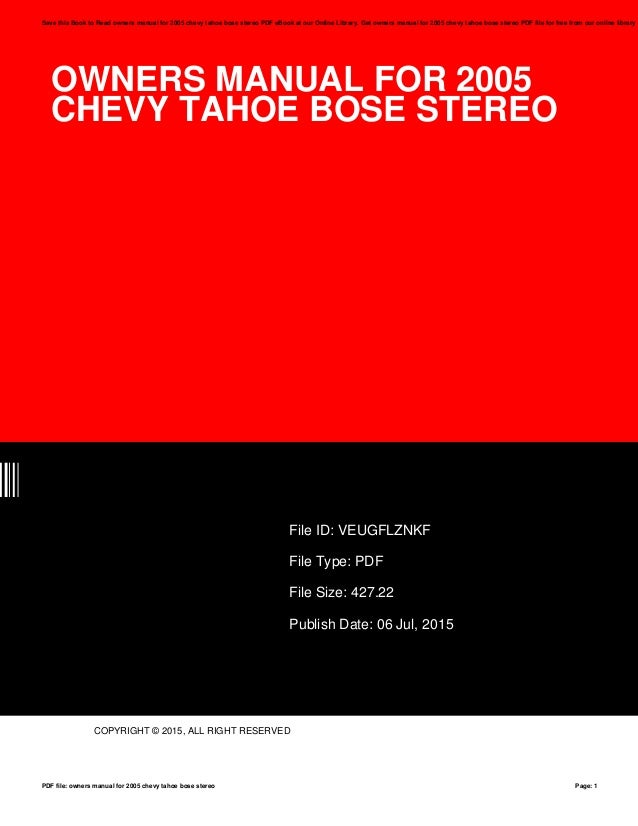 owners manual for 2005 chevy tahoe bose stereo rh slideshare net 2004 chevy tahoe service manual 2005 chevy tahoe owners manual