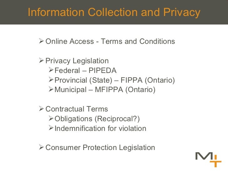 Information Collection and Privacy <ul><ul><li>Online Access - Terms and Conditions  </li></ul></ul><ul><ul><li>Privacy Le...