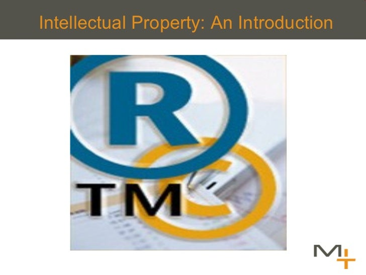 Intellectual Property: An Introduction