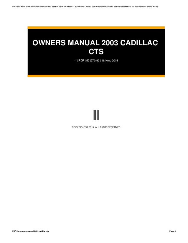 owners manual 2003 cadillac cts rh slideshare net 2003 cadillac cts owners manual pdf 2003 cadillac cts owners manual pdf
