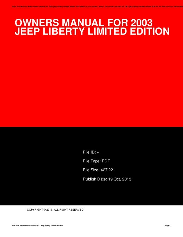 owners manual for 2003 jeep liberty limited edition rh slideshare net 2003 jeep liberty sport owners manual pdf 2003 jeep liberty limited edition manual