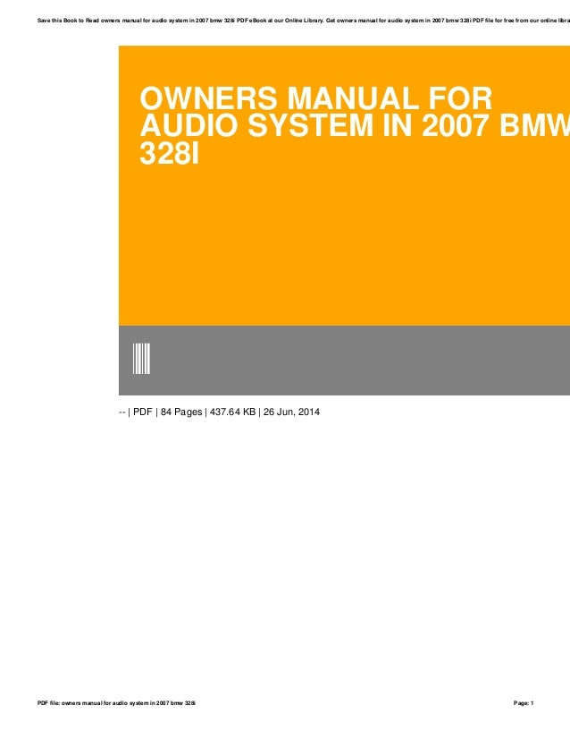 owners manual for audio system in 2007 bmw 328i rh slideshare net BMW 328I 2011 Owner's Manual BMW 328I Manual Transmission