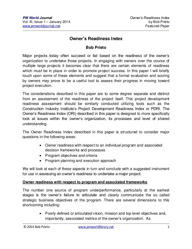 Owner's Readiness Index by Bob Prieto Featured Paper  PM World Journal Vol. III, Issue 1 – January 2014 www.pmworldjournal...