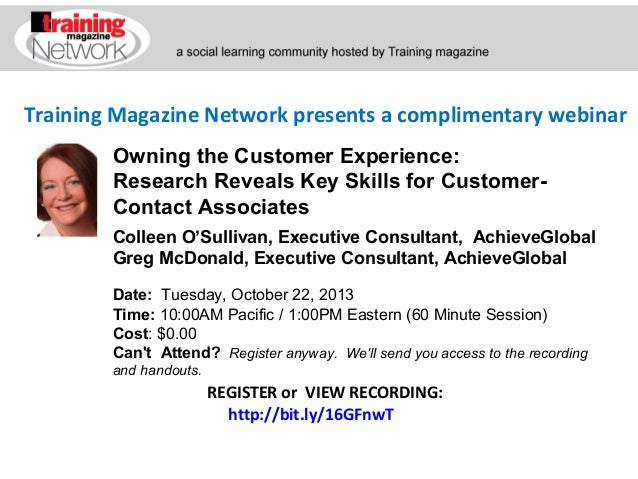 Training Magazine Network presents a complimentary webinar Colleen O'Sullivan, Executive Consultant, AchieveGlobal Greg Mc...