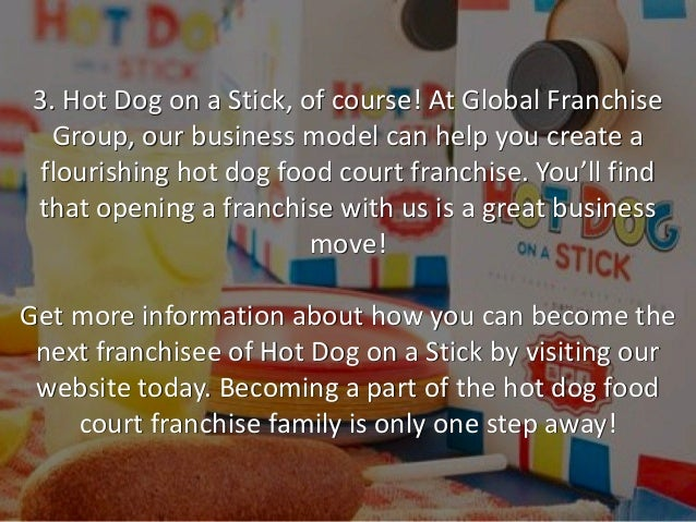 Hot Dog On A Stick Franchise Cost