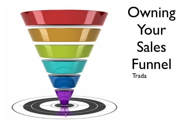 Owning Your SalesFunnelTrada