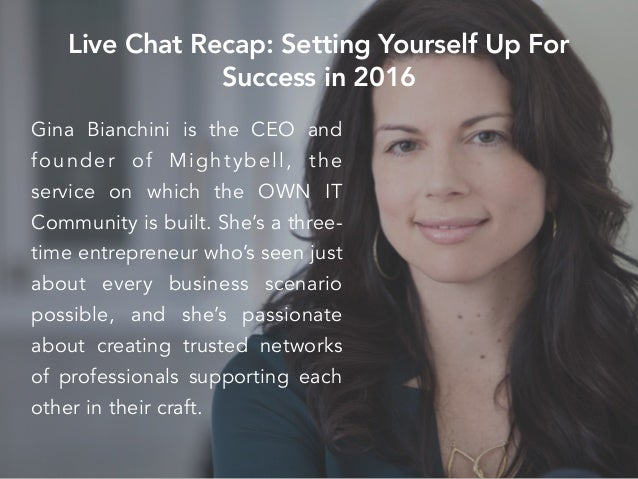 Gina Bianchini is the CEO and founder of Mightybell, the service on which the OWN IT Community is built. She's a three- ti...