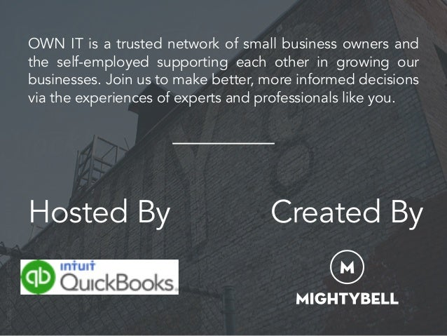 OWN IT is a trusted network of small business owners and the self-employed supporting each other in growing our businesses...
