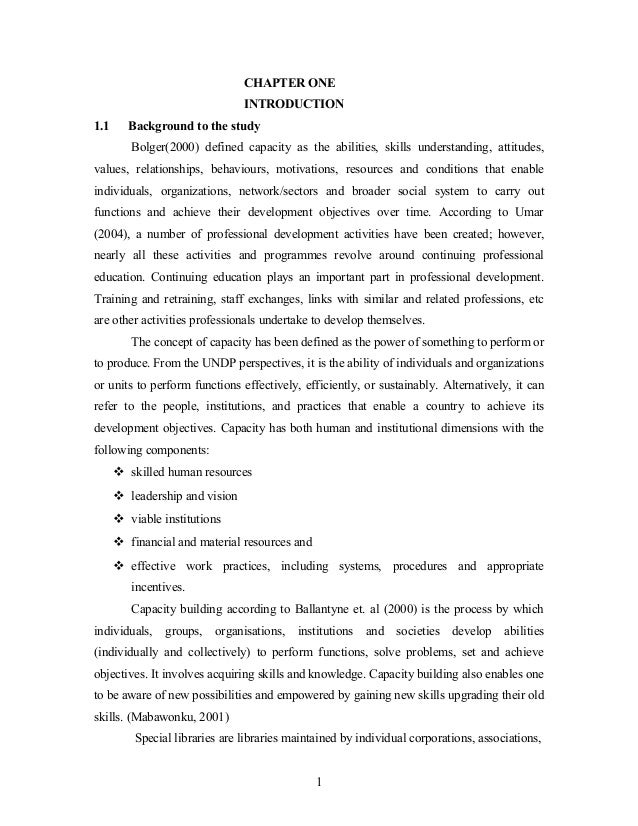 CHAPTER ONE INTRODUCTION 1.1  Background to the study Bolger(2000) defined capacity as the abilities, skills understanding...