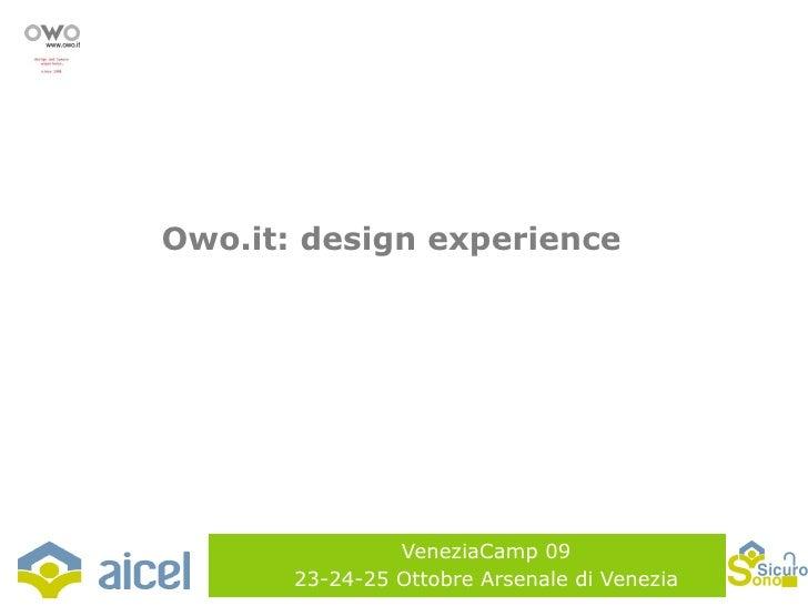 VeneziaCamp 09 23-24-25 Ottobre Arsenale di Venezia Owo.it: design experience