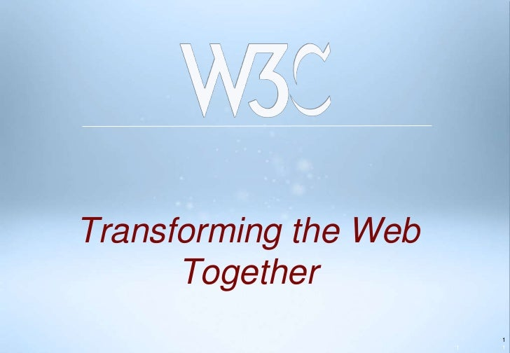 Transforming the Web      Together                           1                       1   1