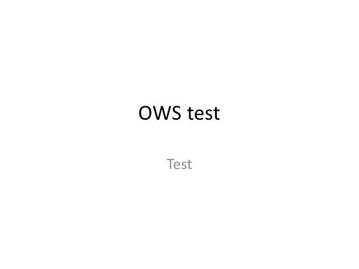 OWS test  Test