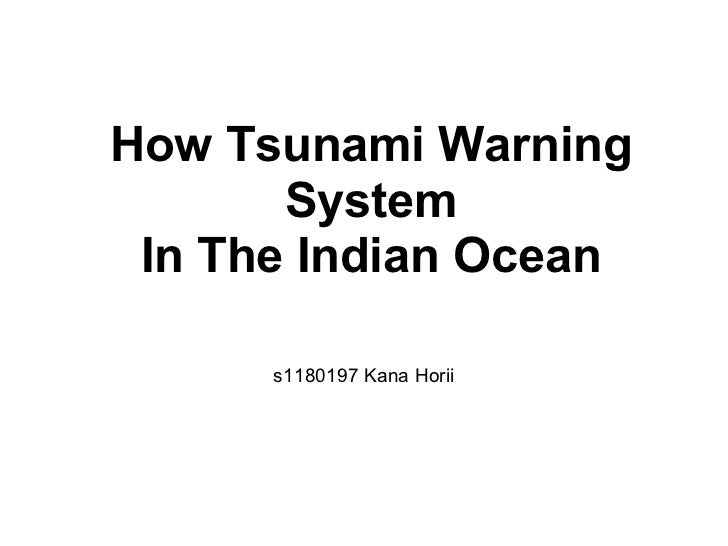 How Tsunami Warning       System In The Indian Ocean      s1180197 Kana Horii