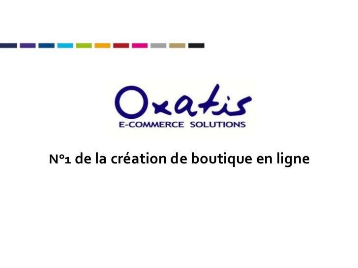 N°1  de la création de boutique en ligne