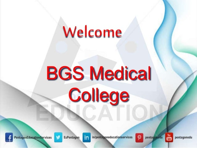 Welcome BGS Medical College