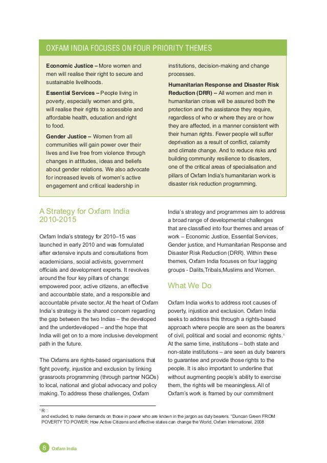 Annual Report 2011 9 New Strategy Takes Root to five broad rights-based aims: the right to a sustainable livelihood, the ri...