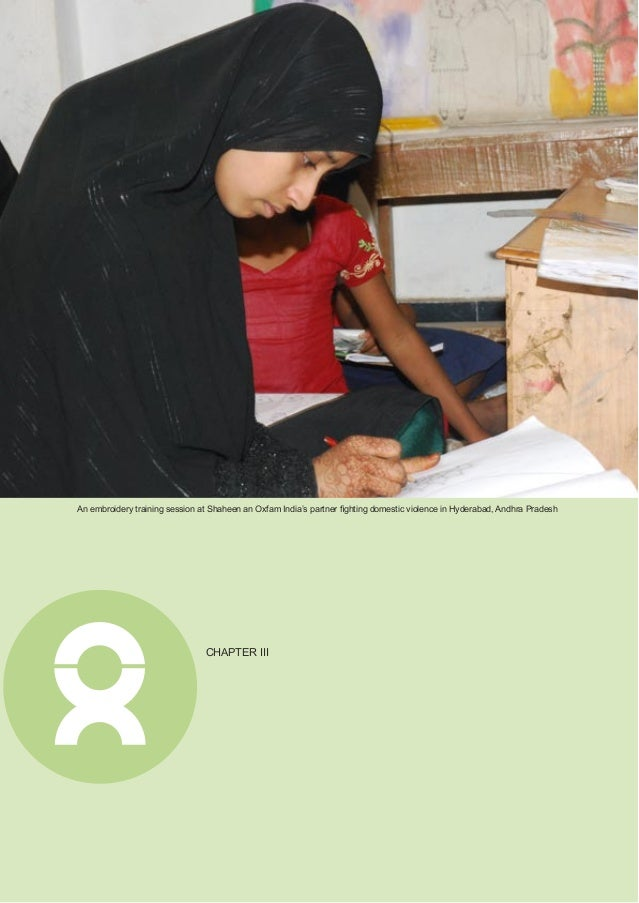 Annual Report 2011 15 New Strategy Takes Root Oxfam India seek to mainstream gender justice across all thematic portfolios...
