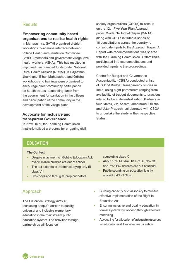 Annual Report 2011 21 New Strategy Takes Root Results In 2010, the Right of Children to Free and Compulsory Education Act,...