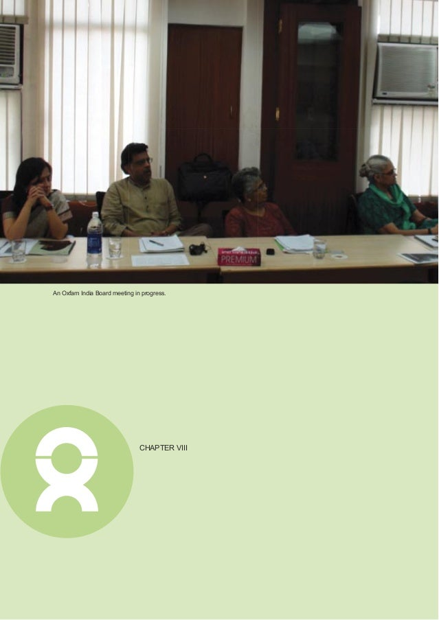 Annual Report 2011 37 New Strategy Takes Root Oxfam India is registered as a Company under Section 25 of the Companies Act...