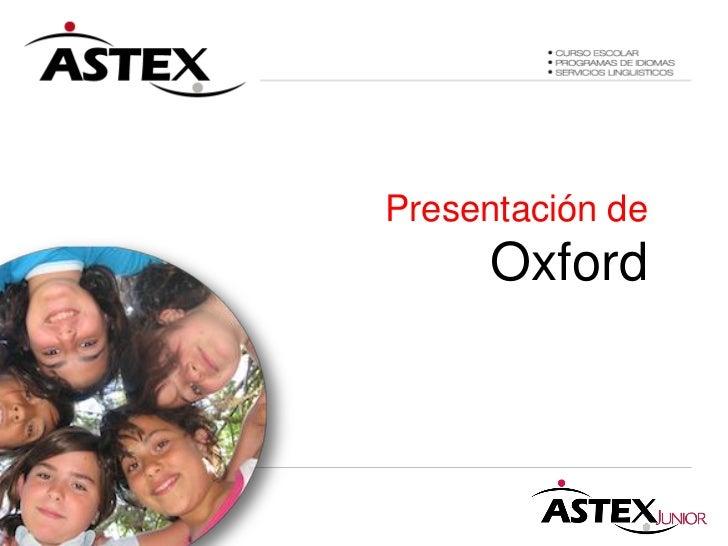 Presentación de     Oxford