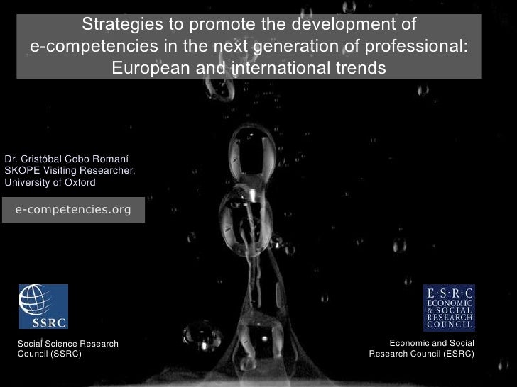 Strategies to promote the development of      e-competencies in the next generation of professional:               Europea...