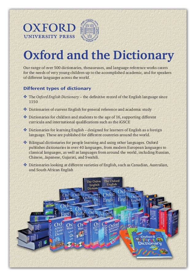 3Our range of over 500 dictionaries, thesauruses, and language reference works catersfor the needs of very young children ...