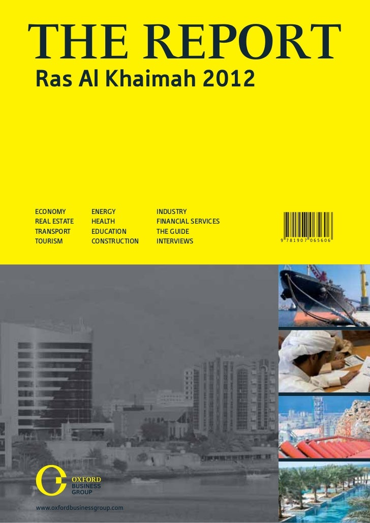 THE REPORTRas Al Khaimah 2012ECONOMY       ENERGY         INDUSTRYREAL ESTATE   HEALTH         FINANCIAL SERVICESTRANSPORT...
