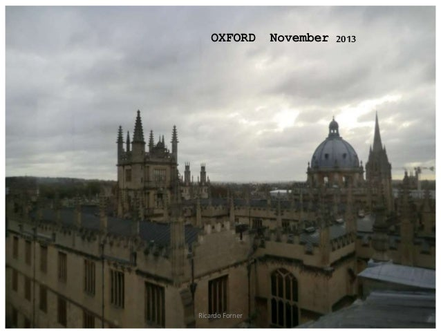 OXFORD  Ricardo Forner  November 2013
