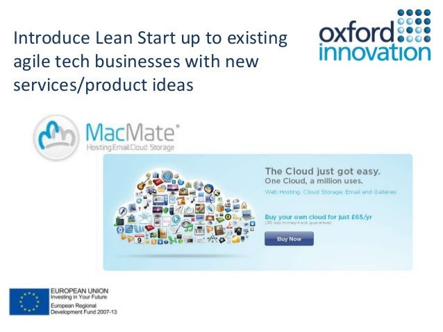 Introduce Lean Start up to existing  agile tech businesses with new  services/product ideas