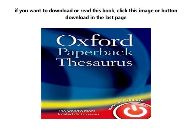 Oxford Paperback Thesaurus Full Synopsis