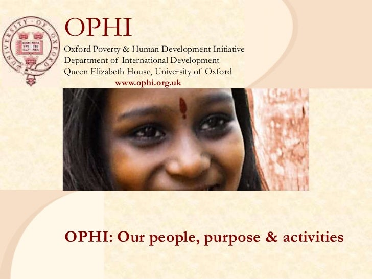 OPHIOxford Poverty & Human Development InitiativeDepartment of International DevelopmentQueen Elizabeth House, University ...