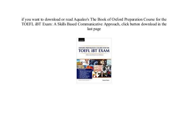 Pdf book oxford preparation course for the toefl ibt exam: a skills b….