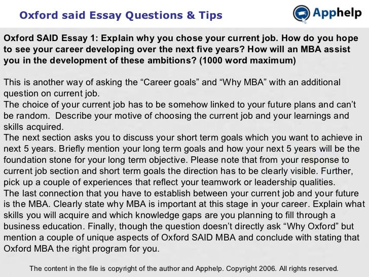 Oxford said Essay Questions & Tips The content in the file is copyright of the author and Apphelp. Copyright 2006. All rig...