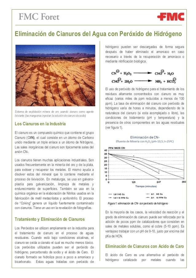 Eliminación de Cianuros del Agua con Peróxido de Hidrógeno Sistema de explotación minera de oro usando cianuro como agente...