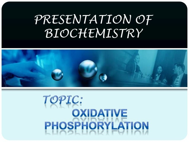 PRESENTATION OF BIOCHEMISTRY