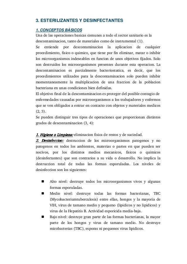 3. ESTERILIZANTES Y DESINFECTANTES1. CONCEPTOS BÁSICOSUna de las operaciones basicas comunes a todo el sector sanitario es...