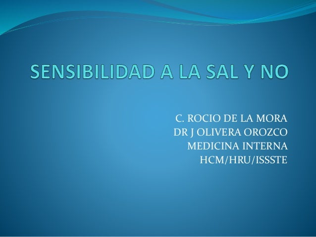 C. ROCIO DE LA MORA DR J OLIVERA OROZCO MEDICINA INTERNA HCM/HRU/ISSSTE