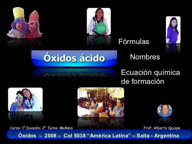 Oxidos Acidos Fórmulas Nombres Y Ecuaciones Químicas