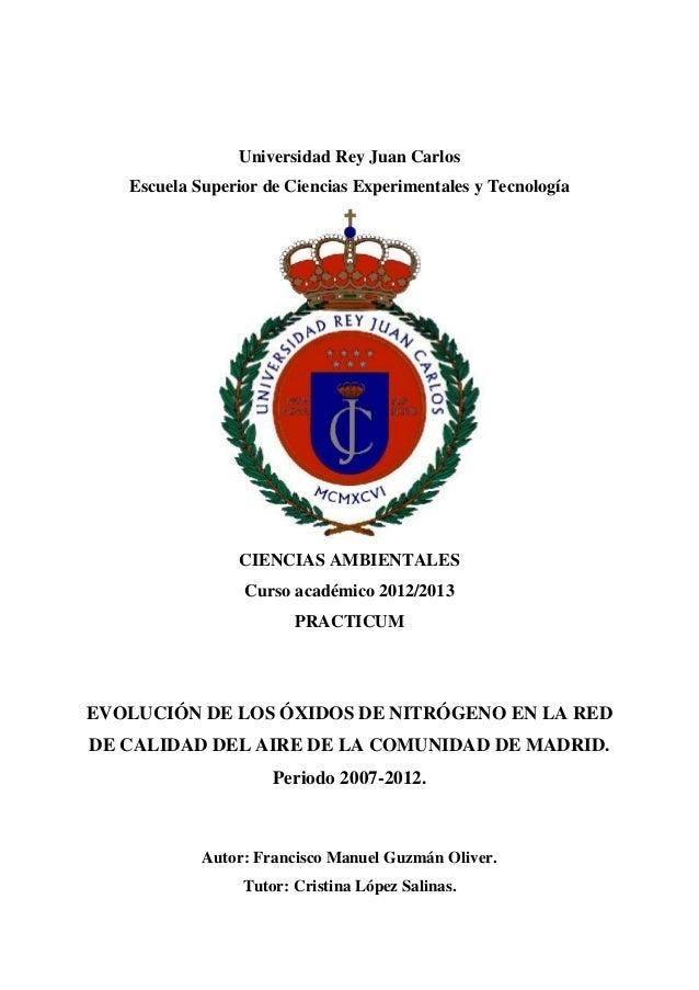 Universidad Rey Juan Carlos Escuela Superior de Ciencias Experimentales y Tecnología CIENCIAS AMBIENTALES Curso académico ...