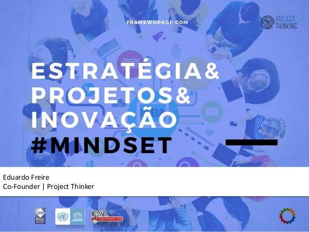 Eduardo Freire Co-Founder | Project Thinker