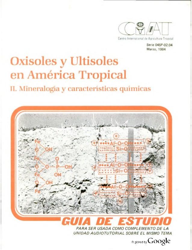 Oxiosoles y ultisoles en america tropical